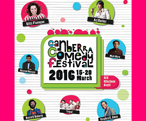 Canberra Comedy Festival March 2016